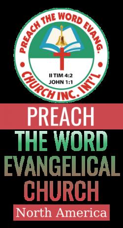 Preach the Word Evangelical Church: North America